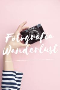 Fotografias wanderlust
